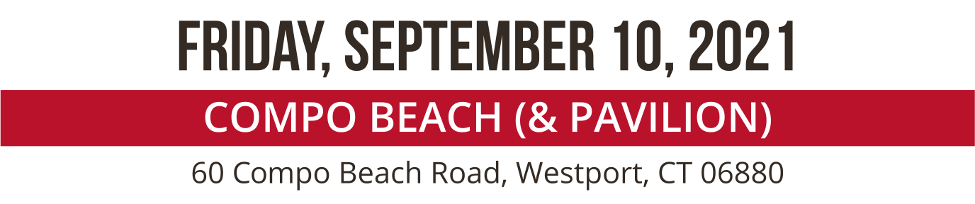 Friday september 10 2021 at the Compo Beach and Pavilion Westport, CT 06880.